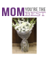 Mother's Day Gifts 1